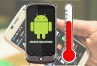 Tips mengatasi hp android cepat panas dan batre cepat habis